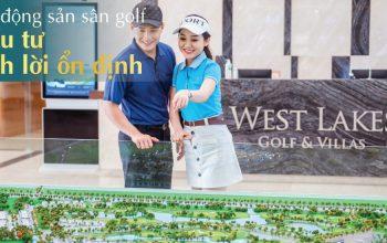 Dự án biệt thự West Lakes Golf & Villas