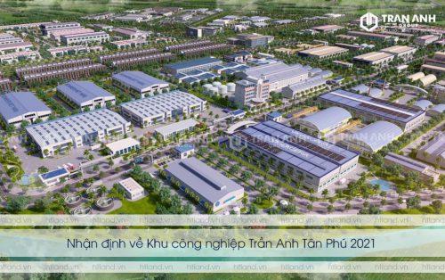 Nhận định về Khu công nghiệp Trần Anh Tân Phú 2021