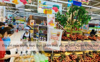 Địa chỉ mua lương thực thực phẩm thiết yếu mùa dịch tại Định Quán Đồng Nai